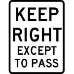 Keep Right Center Passing Lane